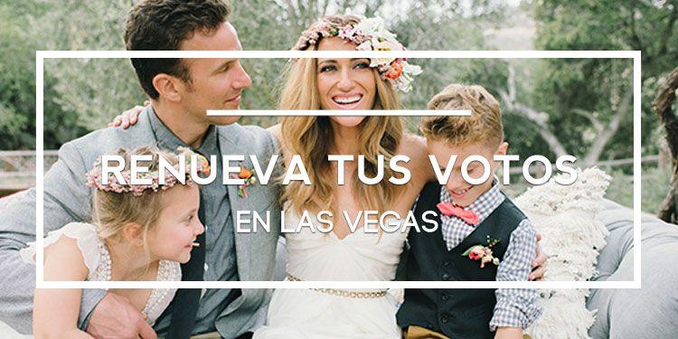 Renueva tus votos en Las Vegas y vuelve a enamorarte
